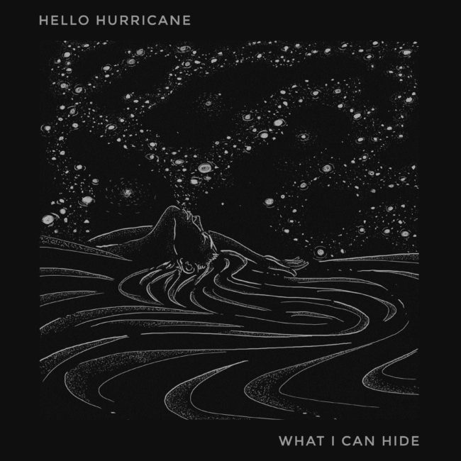 Friss és energikus: Hello Hurricane - What Can I Hide